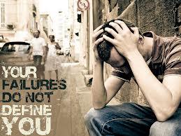your failures do not define you