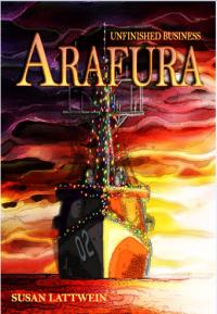 Arafura – Unfinished Business by Susan Lattwein